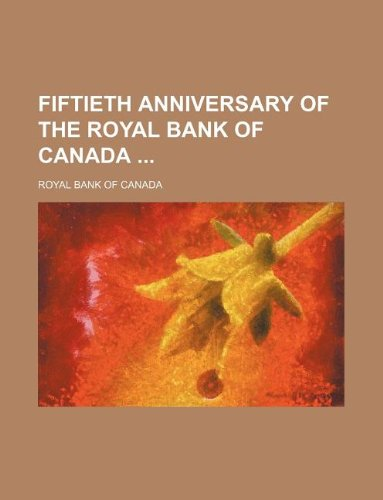fiftieth-anniversary-of-the-royal-bank-of-canada