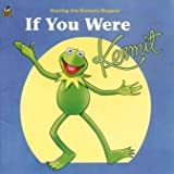 If You Were Kermit (Golden Look-Look Book) (0307128148) by Brannon, Tom