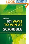101 Ways to Win at Scrabble (Collins...