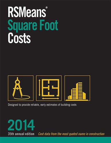 RSMeans Square Foot Costs 2014 - RS Means - RS-SquareFoot - ISBN: 1940238188 - ISBN-13: 9781940238180
