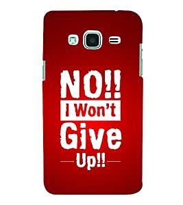 No I Won't Give Up 3D Hard Polycarbonate Designer Back Case Cover for Samsung Galaxy J3 (6) J320F :: Samsung Galaxy J3 (2016)