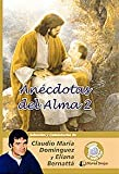 img - for Anecdotas Del Alma 2 book / textbook / text book