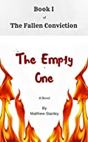 The Empty One (The Fallen Conviction Book 1)