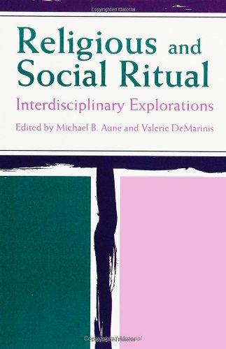 Religious and Social Ritual: Interdisciplinary Explorations