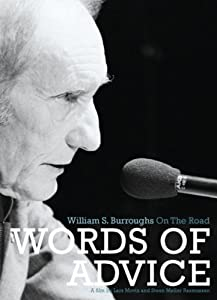 Words of Advice - William S. Burroughs on the Road
