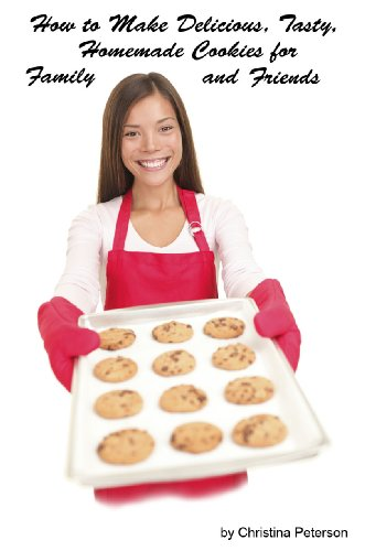 How To Make Delicious, Tasty,Homemade Cookies For Family And Friends