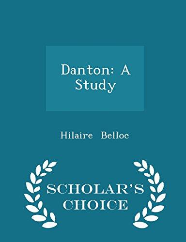 Danton: A Study - Scholar's Choice Edition