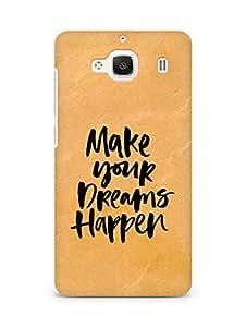 AMEZ make your dreams happen Back Cover For Xiaomi Redmi 2 Prime