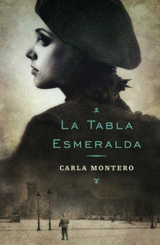 Portada del libro La tabla esmeralda de Carla Montero Maglano