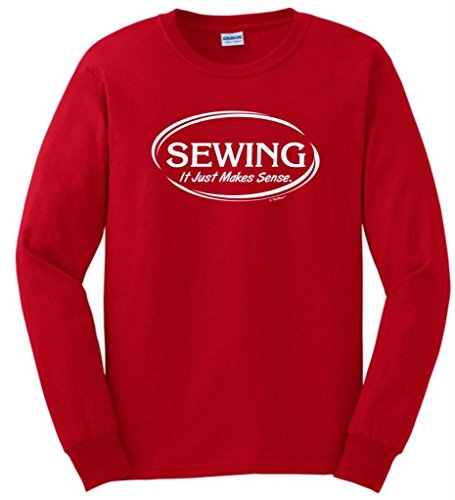 Sewing It Just Makes Sense Long Sleeve T-Shirt Large Red