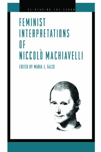Feminist Interpretations of Niccolo Machiavelli (Re-Reading the Canon)