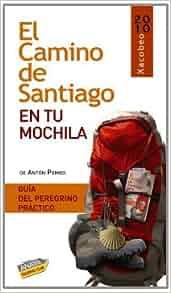 El Camino de Santiago en tu mochila / The Santiago's Way in Your