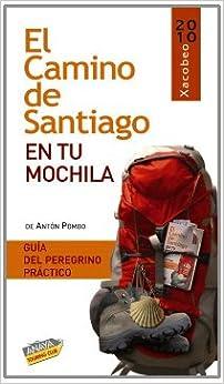 El Camino de Santiago en tu mochila / The Santiago's Way