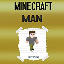 Minecraft Man Audiobook by Billy Miner Narrated by Brian Ackley