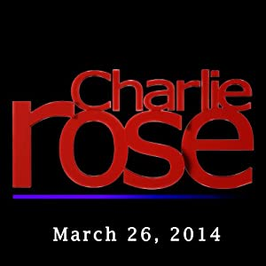 Charlie Rose: Robert D. Kaplan, Milan Vaishnav, Arvind Panagariya, and Jonathan Shanahan, March 26, 2014 Radio/TV Program
