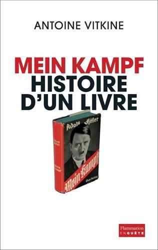 Mein Kampf : Histoire d'un livre