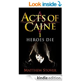 Heroes Die: The Acts of Caine: Book 1