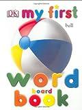 DK MF WORD BOARD BK REV EDIT (My 1st Board Books)