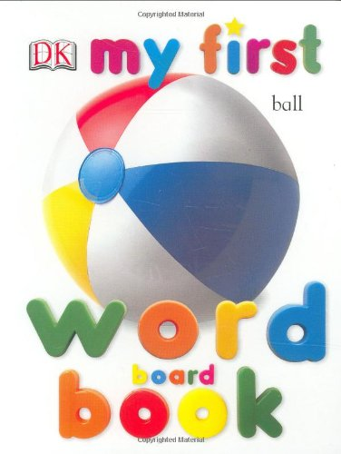 Dk Mf Word Board Bk Rev Edit (My 1St Board Books) back-740688