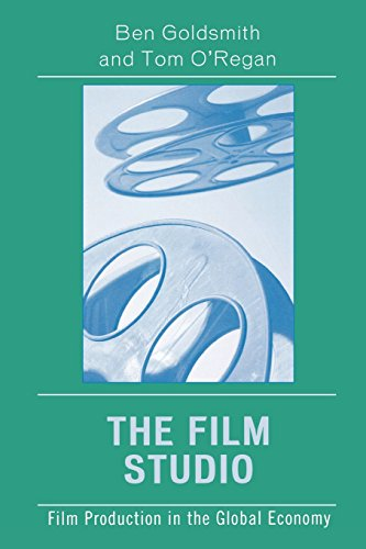 The Film Studio: Film Production in the Global Economy (Critical Media Studies: Institutions, Politics, and Culture)