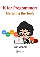 R for Programmers: Mastering the Tools Front Cover