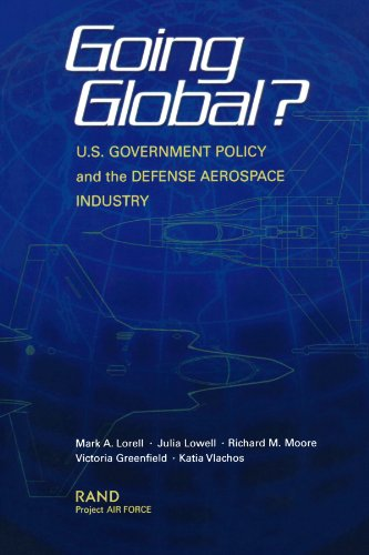 Going Global?: U.S. Government Policy and the Defense Aerospace Industry