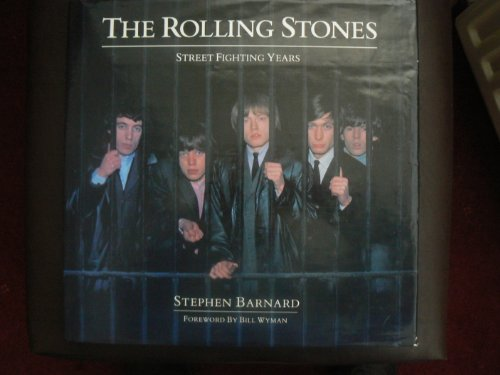 The Rolling Stones: Street Fighting Years