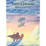 Land of Dreams ~ Michael Foreman