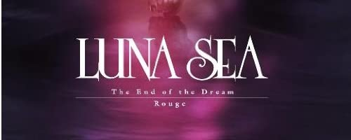The End of the Dream/Rouge