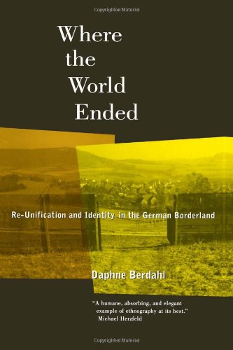 Where the World Ended: Re-Unification and Identity in the...