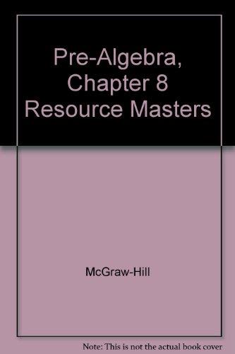 Pre-Algebra, Chapter 8 Resource Masters