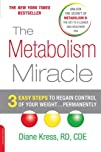 The Metabolism Miracle 3 Easy Steps to Regain Control of