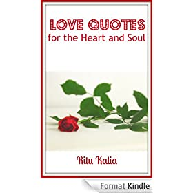 Love Quotes for the Heart and Soul (English Edition)