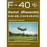 F-40 Flugzeuge der Luftwaffe - Vertol (Piasecki) V-43 A/B,V-44B (H-21C) -
