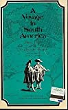 img - for A voyage to South America book / textbook / text book