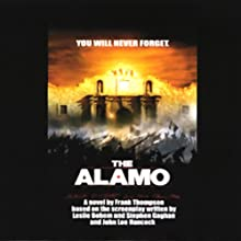The Alamo (       UNABRIDGED) by Frank Thompson Narrated by Scott Brick