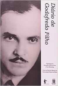 Diario de Godofredo Filho: Fernando da Rocha Peres: 9788523204518