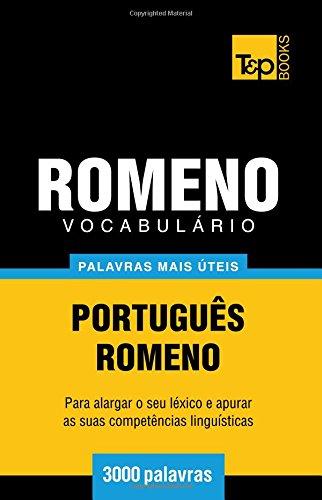 Vocabulário Português-Romeno - 3000 palavras mais úteis