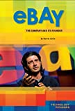 Ebay: Company and Its Founder (Technology Pioneers)
