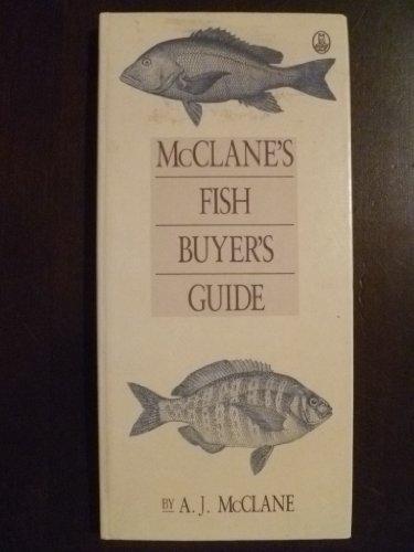 McClane's Fish Buyer's Guide by Albert Jules McClane