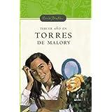 Tercer año en torres de malory (n.E) (Serie Torres De Malory)