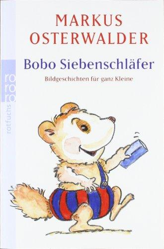 Bobo Siebenschläfer: Geschichten für ganz Kleine