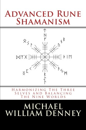 Libro : Advanced Rune Shamanism: Harmonizing The Three Selves and Balancing The Nine Worlds [+Peso($33.00 c/100gr)] (US.AZ.27.95-0-1502795523.387)