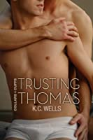 Trusting Thomas (Collars & Cuffs Book 2) (English Edition)