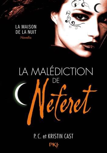 La Maison de la Nuit, Nouvelle : La Malédiction de Néferet 41Lc85Shw6L