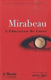 L'Éducation de Laure : Ma conversion ou le libertin de qualité