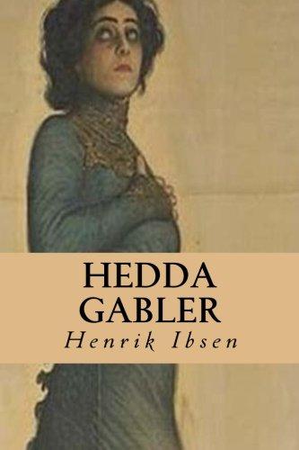 analysis of henrik ibsens hedda gabler