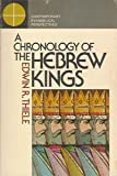 img - for Chronology of the Hebrew Kings (Contemporary evangelical perspectives) book / textbook / text book