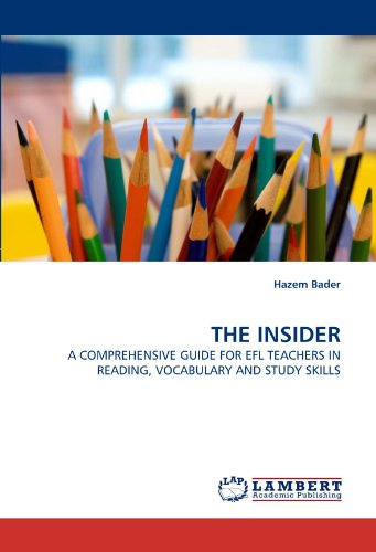 THE INSIDER: A COMPREHENSIVE GUIDE FOR EFL TEACHERS IN READING, VOCABULARY AND STUDY SKILLS