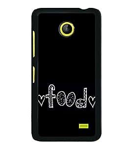 Food Love 2D Hard Polycarbonate Designer Back Case Cover for Nokia X :: Nokia Normandy :: Nokia A110 :: Nokia X Dual SIM RM-980 with dual-SIM card slots